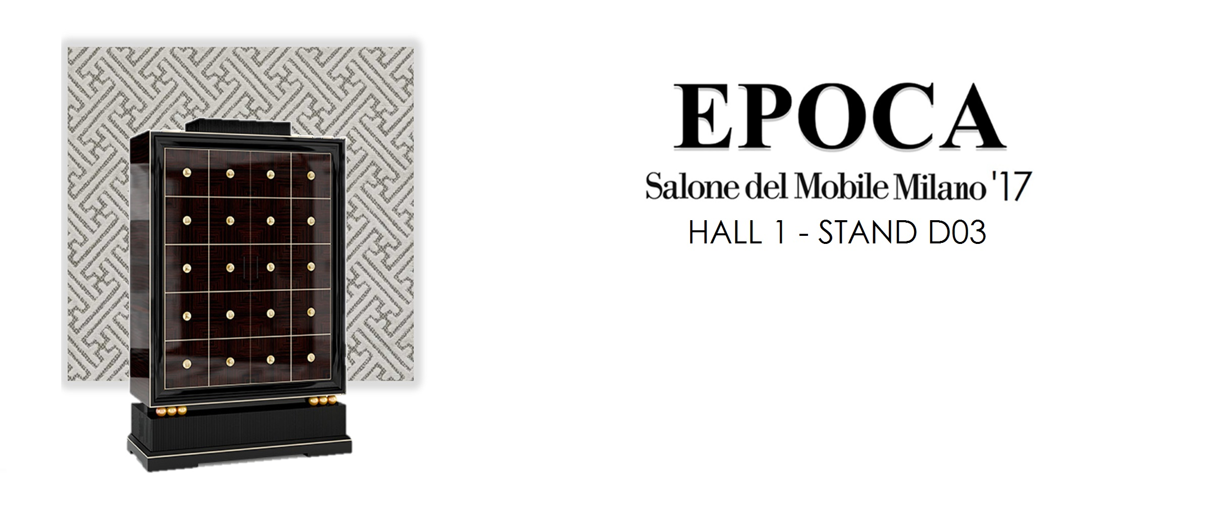 EPOCA IN SALONE MILANO - HALL 1 STAND D03